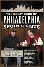 The Great Book of Philadelphia Sports Lists Macnow, Glen, Graham, Big Daddy Pap