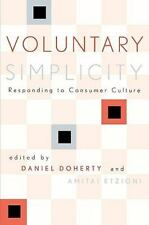 Rights and Responsibilities: Voluntary Simplicity : Responding to Consumer...