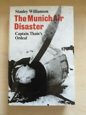 1st EDITION : THE MUNICH AIR DISASTER  by Stanley Williamson Manchester United