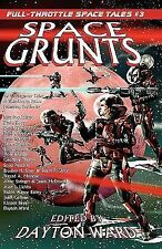 Space Grunts: Full-Throttle Space Tales #3-ExLibrary