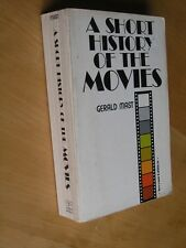 A Short History Of The Movies by Gerald Mast 2nd Ed 3rd Printing 1977 Paperback