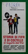 L39 LOCANDINA FRANCO FRANCHI CICCIO INGRASSIA STORIA DI FIFA E DI COLTELLO