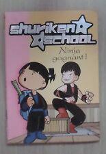 Shuriken school Ninja gagnant