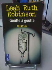 Goutte A Goutte - Leah-ruth Robinson
