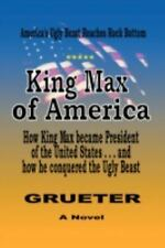 King Max of Americ by Franz Grueter (2008, Paperback)