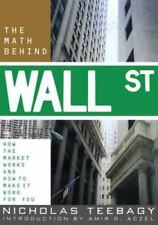 The Math Behind Wall Street: How the Market Works and How to Make It Work for Yo