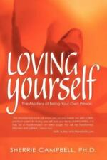 Loving Yourself: The Mastery Of Being Your Own Person: By Sherrie Campbell
