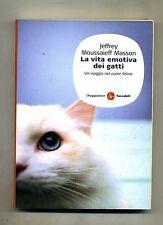 Jeffrey Moussaief Masson # LA VITA EMOTIVA DEI GATTI # Il Saggiatore 2006 2A ED.