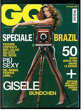 GQ ITALIA 79 APRILE 2006 GISELE BUNDCHEN SPECIALE BRASILE