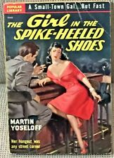 Martin Yoseloff / THE GIRL IN THE SPIKE-HEELED SHOES First Edition 1950