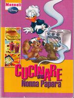 Cucinare con Nonna Papera - Manuali Disney - Libro nuovo in Offerta!