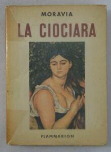 Alberto MORAVIA La Ciociara - 1ère édition Flammarion 1958 couverture illustrée