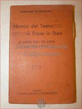 Gaspare Di Martino, NEMICI DEL TEATRO DI PROSA IN ITALIA Stato e Artisti, Napoli
