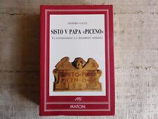 Sisto V Papa Piceno - Isidoro Gatti - Ed. Maroni - 1990