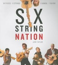 Six String Nation by Taylor, Jowi