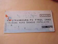 BILLET STRASBOURG france v FC TYROL austria 22/08/1995 football uefa cup ticket