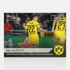 2018 Topps Now UEFA Champions League CHRISTIAN PULISIC #1 Borussia Dortmund