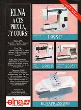 Publicité 1989  ELNA machine à coudre ELNITA 120 ELNA TX 5000 ELNAPRESS 2000