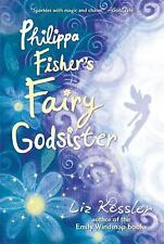 NEW - Philippa Fisher's Fairy Godsister by Kessler, Liz