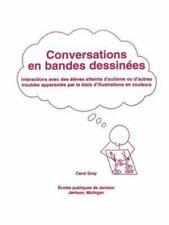 Conversations En Bandes Dessinees: Interactions Avec Des Eleves Atteints D'Autis
