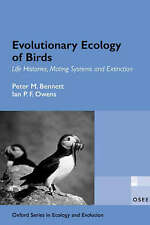 Evolutionary Ecology of Birds: Life Histories, Mating Systems, and Extinction (O