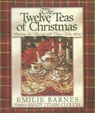 The Twelve Teas of Christmas  by Emilie Barnes  Hardcover   New