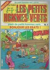 PAT MALLET . LES PETITS HOMMES VERTS N°1 . BONJOUR LES EBATS ! . 1984 .