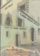 STORIA DELLA CASSA RURALE DI ANGHIARI UN PAESE E LA SUA BANCA 2005 LIBRO AREZZO