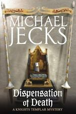 Dispensation of Death by Michael Jecks (2007, Paperback)