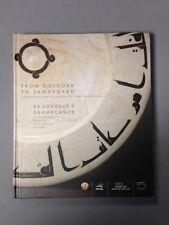 From Cordoba To Samarqand by Sabiha Al Khemir (Hardback, 1st Edition, 2006)