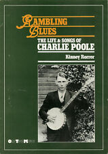 "OLD-TIME MUSIC BOOK ""Rambling Blues – Life & Songs of CHARLIE POOLE"" (Rorrer)"