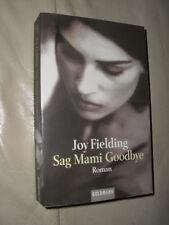 Joy Fielding: Sag Mami Goodbye