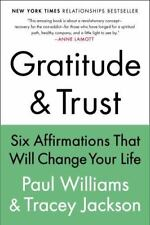 Gratitude and Trust: Six Affirmations That Will Change Your Life, Jackson, Trace