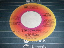 Bobby Bland: I Take It On Home / You've Never Been This Far Before 45