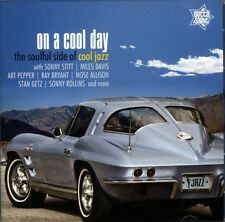 "ON A COOL DAY  ""THE SOULFUL SIDE OF COOL JAZZ - 21 KILLER TRACKS"""