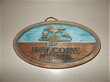 Sign Welcome Friends Wooden Oval Shaped Ocean Birds On Pier theme 16 1/2 x 9 3/8
