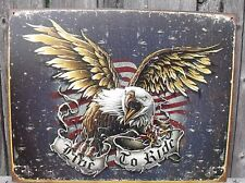 Sign American Eagle Flag Live To Ride Patriotic New Metal Collectible 12 1/2x16