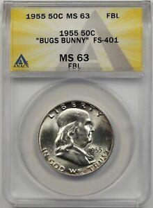 "1955 ""Bugs Bunny"" 50C ANACS MS 63 FBL (FS-401) Franklin Half Dollar"