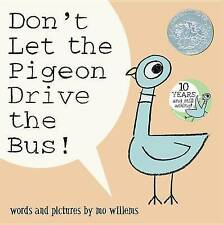 Don't Let the Pigeon Drive the Bus by M Willems (Paperback, 2004)