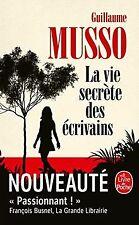 La Vie secrète des écrivains de Musso, Guillaume | Livre | état très bon