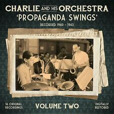 "WW2 CHARLIE AND HIS ORCHESTRA ""PROPAGANDA SWINGS"" VOLUME TWO - SIXTEEN TRACKS"