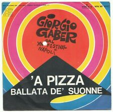 "7"" ITALY - GIORGIO GABER - "" 'A PIZZA"" - FESTIVAL NAPOLI - POP - BEAT ERA - 1966"
