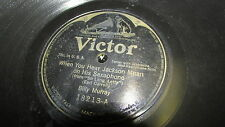 BILLY MURRAY VICTOR 78 RPM RECORD 18213 JACKSON MOAN ON HIS SAXOPHONE