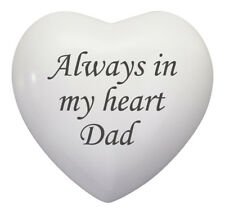 Always In My Heart Dad White Heart Urn Keepsake for Ashes Cremation Cremains