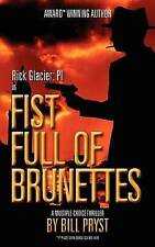 NEW Fist Full of Brunettes: (Multiple Choice Thriller) by Bill Pryst