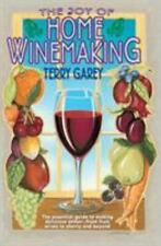 Joy of Home Wine Making by Terry A. Garey (1996, Trade Paperback)