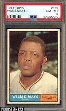"1961 Topps #150 Willie Mays San Francisco Giants HOF PSA 8 NM-MT "" High End """