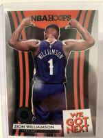 Zion Williamson 2019-20 NBA Hoops RC We Got Next #9 New Orleans Pelicans Rookie