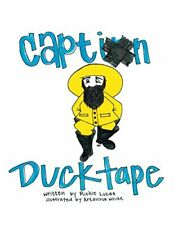 Captain Ducktape.by Lucas, Richie  New 9781546203803 Fast Free Shipping.#