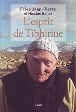 L'esprit De Tibhirine - Frère Jean-Pierre et Nicolas Ballet